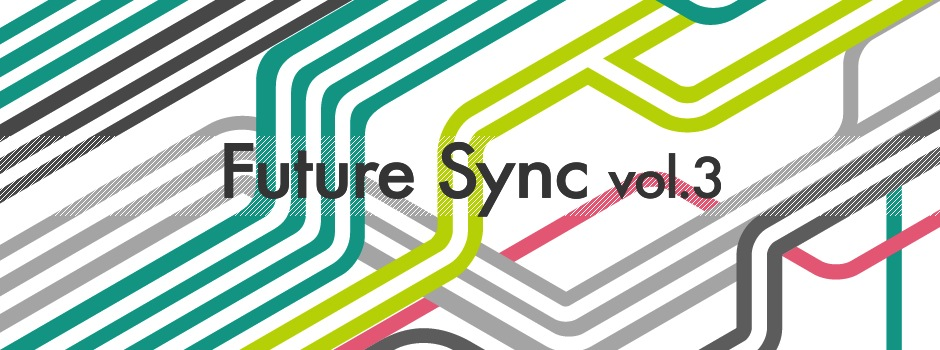 REPORT:Future Sync vol.3 「知識の寄り道」