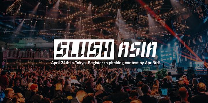Slush Asia が2015年4月24日に開催、スタートアップのピッチの申し込みは4月3日まで